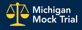 MICHIGAN MOCK TRIAL